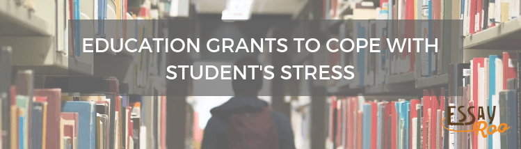 Grants to help students with stress