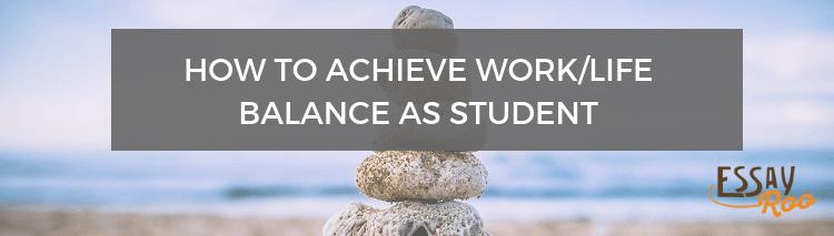 Work/life balance for students