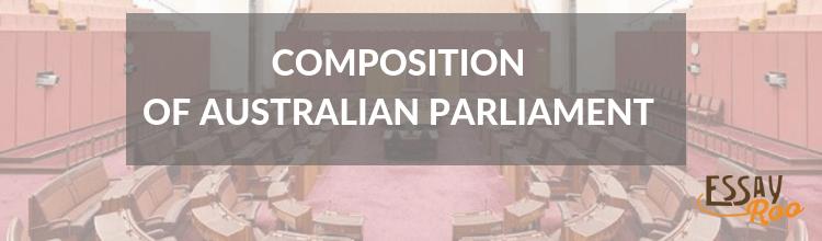 Composition of Australian parliament explained