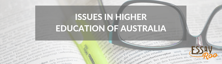 Issues in higher education of Australia