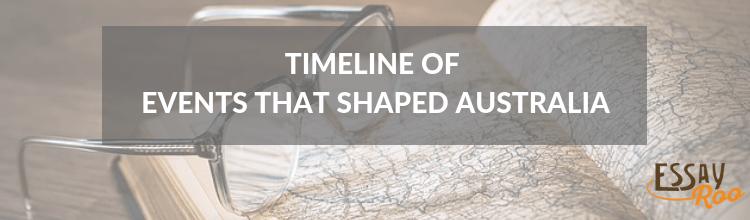 Events that shaped Australian history
