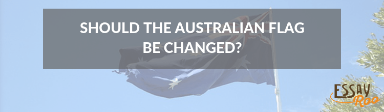 Should the Australian flag be changed essay