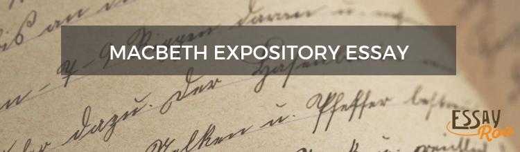 Macbeth expository essay