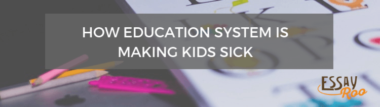 How the Australian Education System is Making Kids Sick