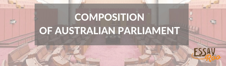 Composition of the Australian Parliament
